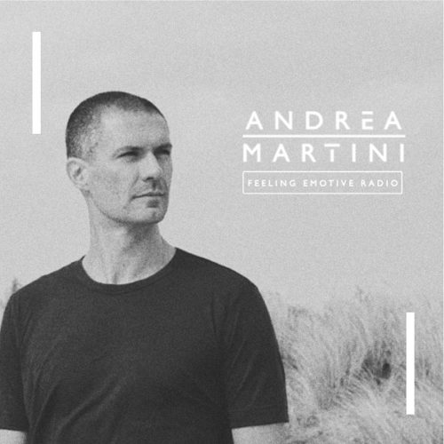 Feeling Emotive avec Andrea Martini et le label Emotive Sounds