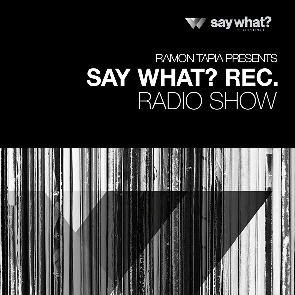 Say What radioshow avec Ramon Tapia