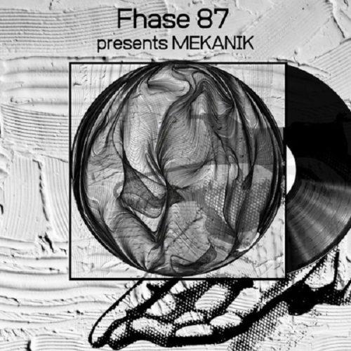 Mekanik avec Fhase 87